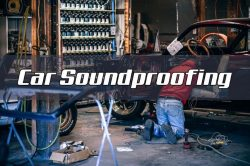 car soundproofing tips 250x166